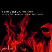 The Shit Rmxs de Sean Deason
