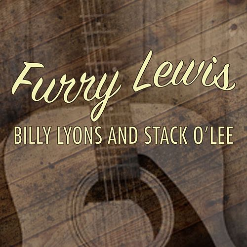 Billy Lyons and Stack O'Lee by Furry Lewis