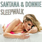 Sleepwalk by Santana