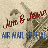Air Mail Special von Jim and Jesse