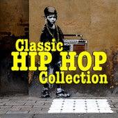 Classic Hip Hop Collection de Various Artists