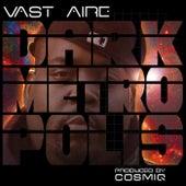 Dark Metropolis von Vast Aire