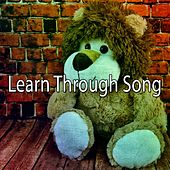 Learn Through Song by Canciones Infantiles