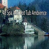48 Spa And Hot Tub Ambience by S.P.A