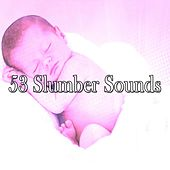 53 Slumber Sounds by Bedtime Baby