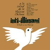 Inti-Illimani, Tributo A Su Música - A La Salud de la Música Chi de Various Artists