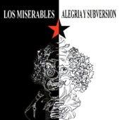 Alegria Y Subversion de Los Miserables