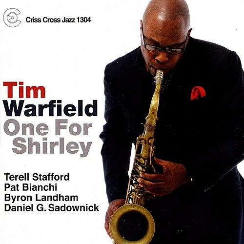 One For Shirley by Tim Warfield