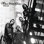 Break by Three Days Grace