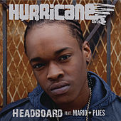 Headboard by Hurricane Chris