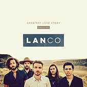Greatest Love Story (Single Mix) by LANCO