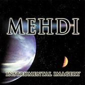 Instrumental Imagery Volume 3 by Mehdi