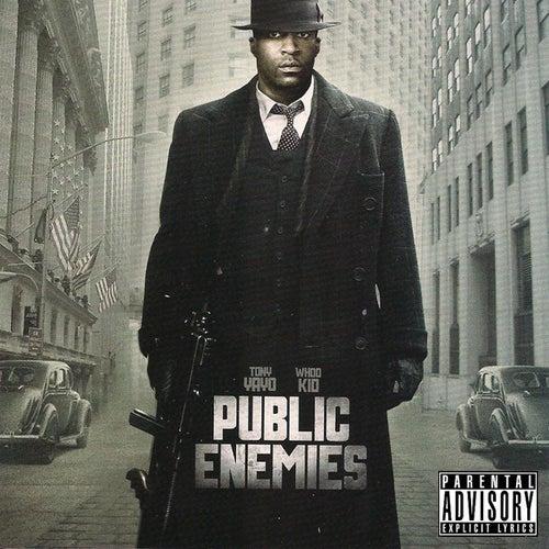 Public Enemies by Tony Yayo