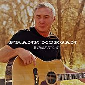 Where It's At de Frank Morgan