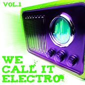 We Call It Electro Vol.1 von Various Artists