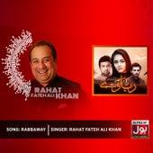Rabbaway by Rahat Fateh Ali Khan