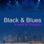 Amici Di Vincenzo by Black