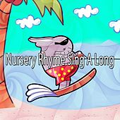 Nursery Rhyme Sing A Long by Kids Party Music Players (1)