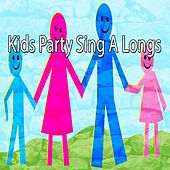 Kids Party Sing A Longs by Canciones Infantiles