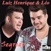 Segredo (Ao Vivo) de Luiz Henrique & Léo