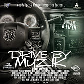 Mac Payper & Mobties Enterprises Present: Drive By Muzik by Various Artists