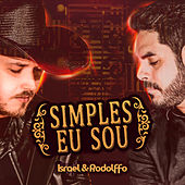 Simples Eu Sou (Ao Vivo) de Israel & Rodolffo