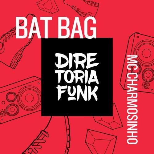Bat Bag de Mc Charmosinho