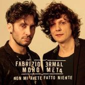 Non mi avete fatto niente di Fabrizio Moro