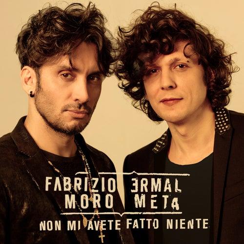 Non mi avete fatto niente de Fabrizio Moro
