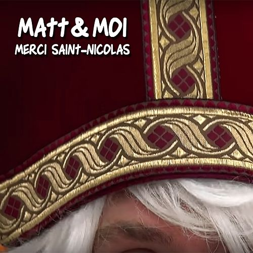 Merci Saint-Nicolas by Matt