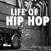 Life Of Hip Hop by Various Artists