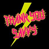 Thank You by Savvy