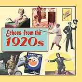 Echoes from the 1920's by Various Artists