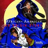 African-American: An Origin Story von Mason Parker