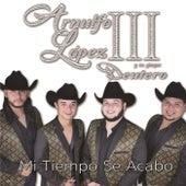Mi Tiempo Se Acabó by Arnulfo López III y Su Grupo Deutero