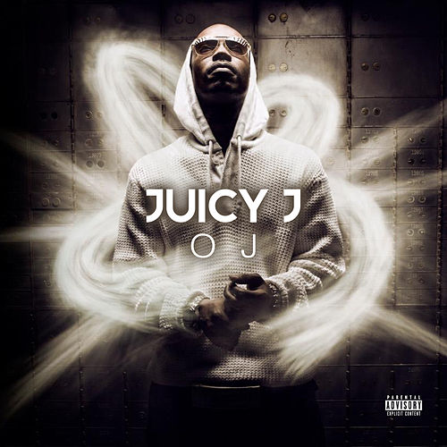 Oj by Juicy J