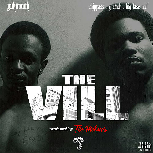 The Vill (feat. Chippass, G-Stack & Big Fase Mel) by Yukmouth