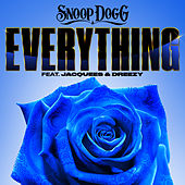 Everything (feat. Jacquees & Dreezy) de Snoop Dogg