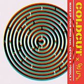 Make Up Your Mind von Coldcut & On-U Sound