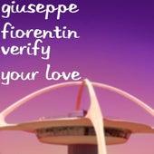 Verify your love di Giuseppe Fiorentin