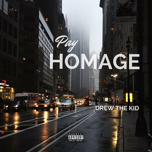 Pay Homage by DREW