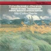 Tchaikovsky: Serenade For Strings / Dvorák: Serenade For Strings by Sir Colin Davis