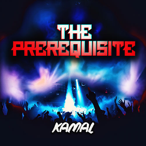 The Prerequisite by Kamal