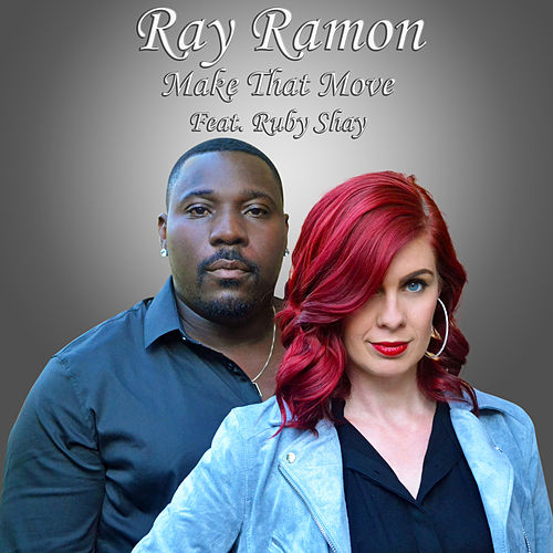 Make that move by Ray Ramon