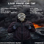 Live Free Or Die National Remixes de Alberto Costas