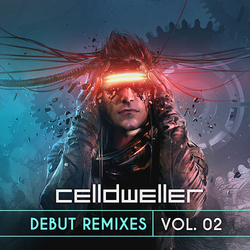 Debut Remixes Vol. 02 by Celldweller