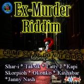 Exmurda Riddim by Various Artists