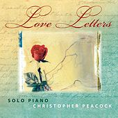 Love Letters von Christopher Peacock