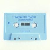 Ti Amo Diaries E by Banque De France