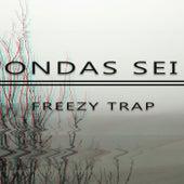 Ondas sei von Freezy Trap